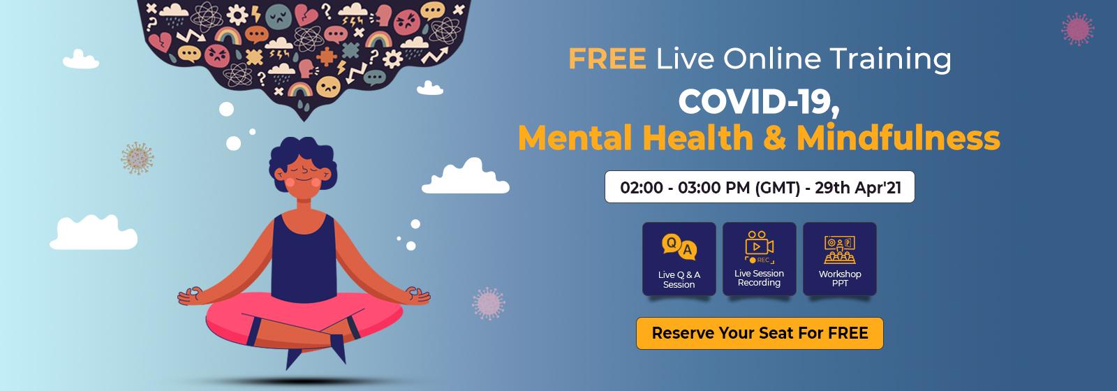 Free Workshop Live Online Training – Covid-19, Mental Health & Mindfulness